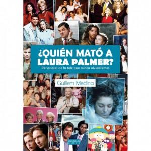 ¿Quién mató a Laura Palmer? Personajes de la tele que nunca olvidaremos