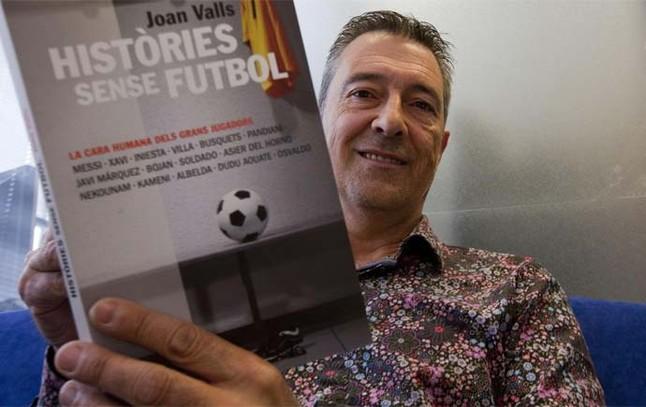 Històries sense futbol per Joan Valls